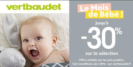 Le mois de bébé chez Vertbaudet