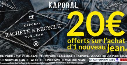 Kaporal rachète et recycle ton jean 20€ !