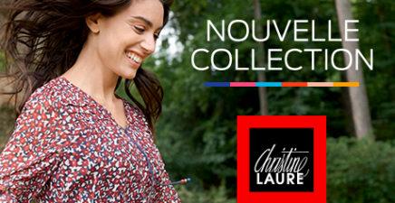 Nouvelle Collection Christine Laure!