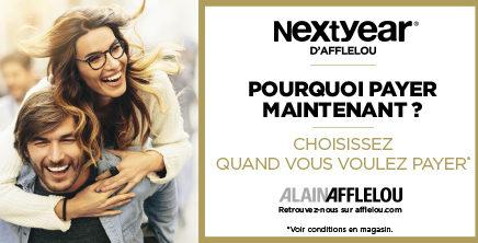 NEXT YEAR D'AFFLELOUchez Alain Afflelou