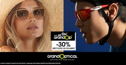 -30% de remise sur toutes les solaires avec ma box GrandOp' !