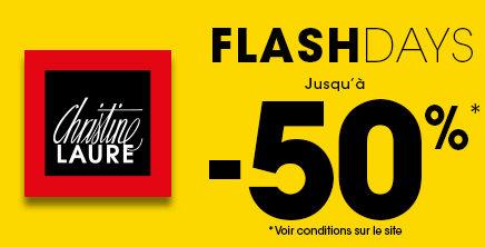 Profitez des Flash Days chez Christine Laure !